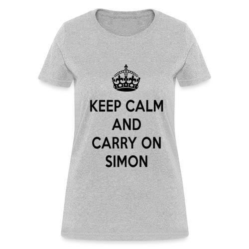 Keep Calm and Carry on Simon - Women's T-Shirt