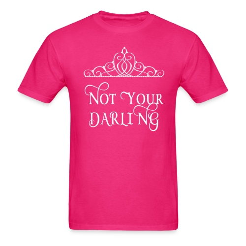 I'm not Your Darling - Men's T-Shirt