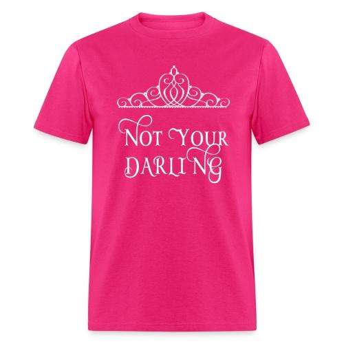 I'm not Your Darling - Men's T-Shirt