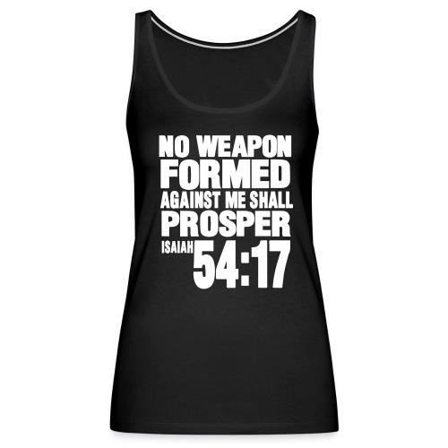 Women's Isaiah 54:17 Premium Tank - Women's Premium Tank Top