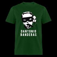T-Shirts ~ Men's T-Shirt ~ Dantonio Banderas