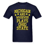 T-Shirts ~ Men's T-Shirt ~ Michigan  Ohio State