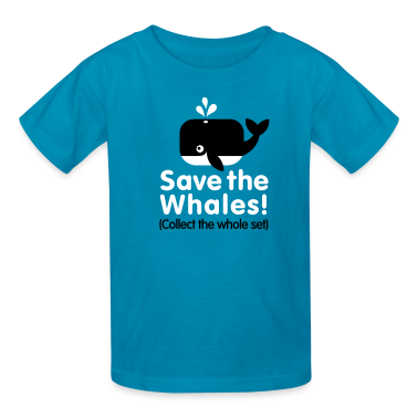 Save the whales collect the whole set kids 39 shirts t Collect and save