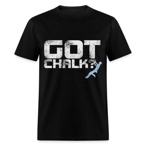 GOT CHALK - Men's T-Shirt