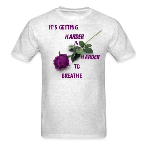 Harder to Breathe - Men's T-Shirt