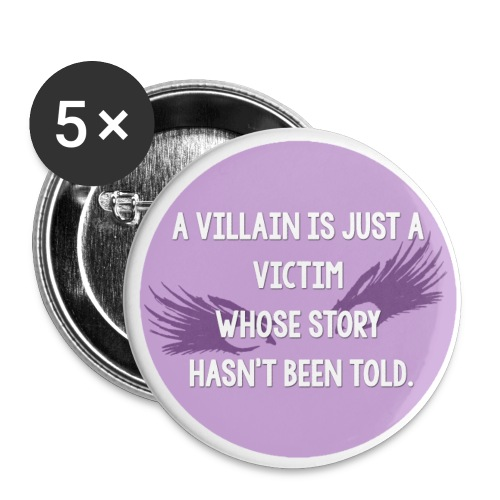 Villian is just a victim - Small Buttons