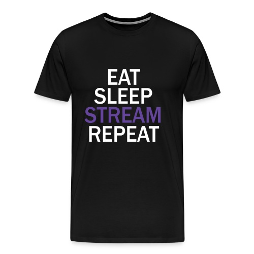 The Streamer's Motto (T-shirt) - Men's Premium T-Shirt