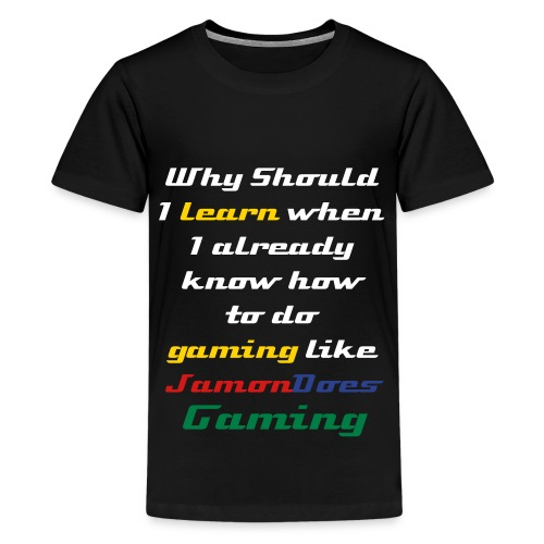 JamonDoesGaming Phrase Shirt for Kids - Kids' Premium T-Shirt