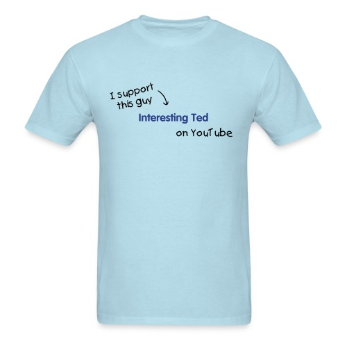 Light Blue - I support Ted - Men's T-Shirt