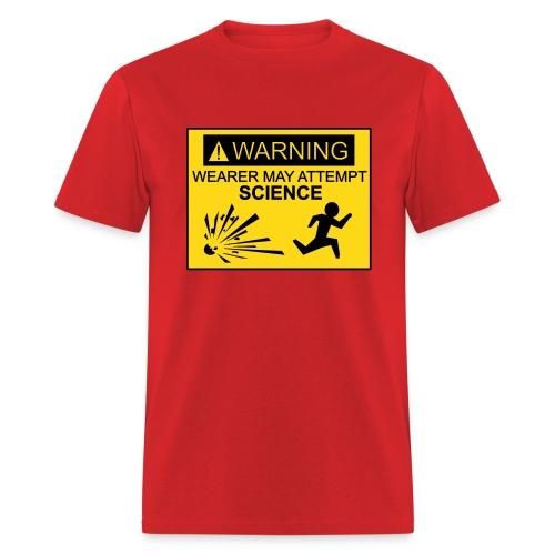 Wearer may attempt science - Men's T-Shirt