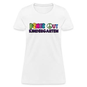 Peace Out Kindergarten Women's Shirt - Women's T-Shirt