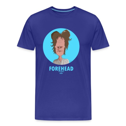 Men's Premium T-Shirt - Forehead, the best character of all time ever, famously featured in the début episode of the Search for the Worst.