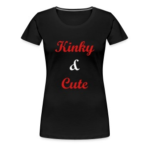 KINKY AND CUTE  - Women's Premium T-Shirt