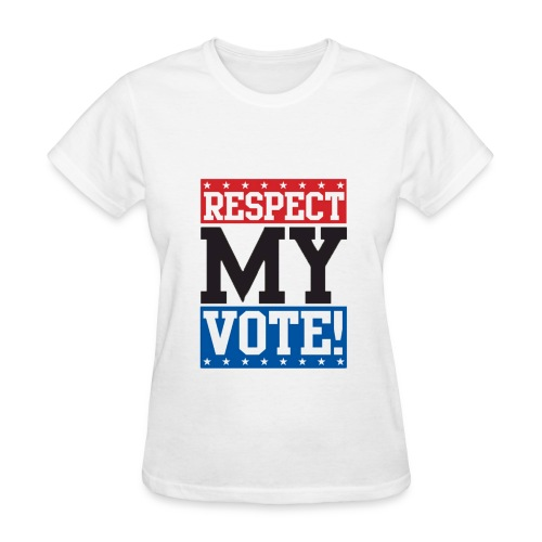 Respect my vote! T-Shirt for women - Women's T-Shirt