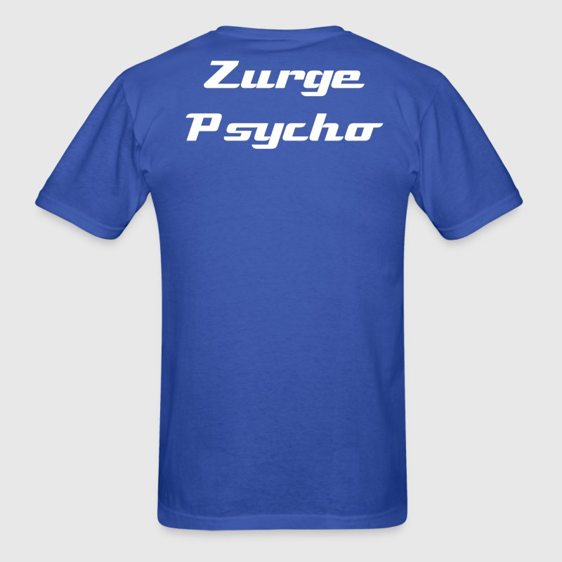 Zurge Psycho - Men's T-Shirt