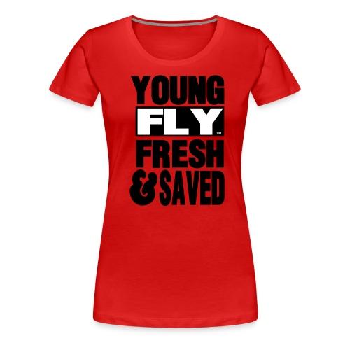 Fly and Saved Tee - Women's Premium T-Shirt