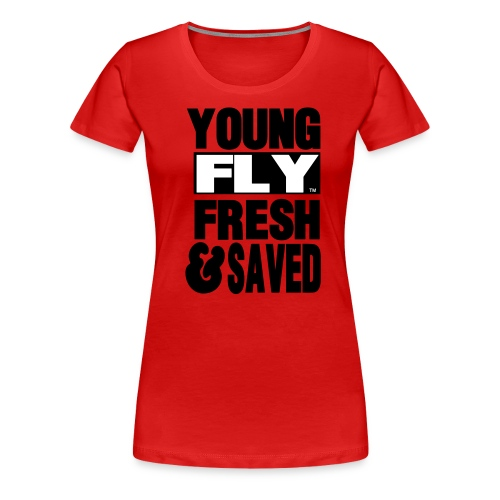 Fly and Saved Tee - Women's Premium T-Shirt