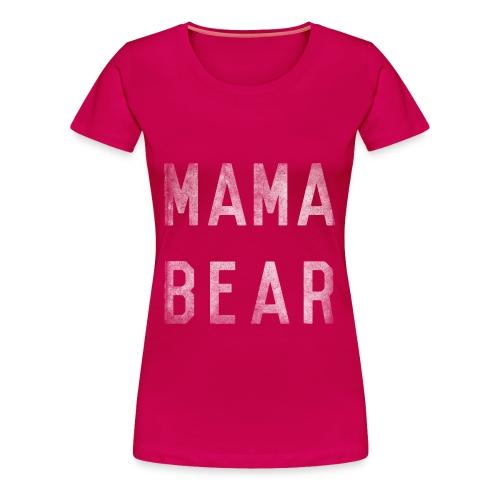 Mama Bear T-shirt - Women's Premium T-Shirt