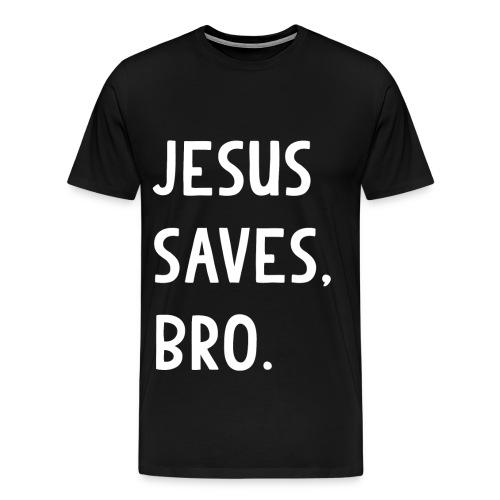 Jesus Saves Bro T Shirt - Men's Premium T-Shirt