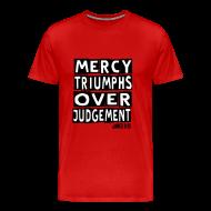 T-Shirts ~ Men's Premium T-Shirt ~ MERCY TRIUMPHS
