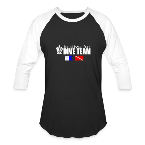To Dive For Sleeved mens - Baseball T-Shirt