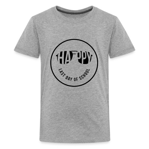 Happy Last Day of School (Kids) - Kids' Premium T-Shirt
