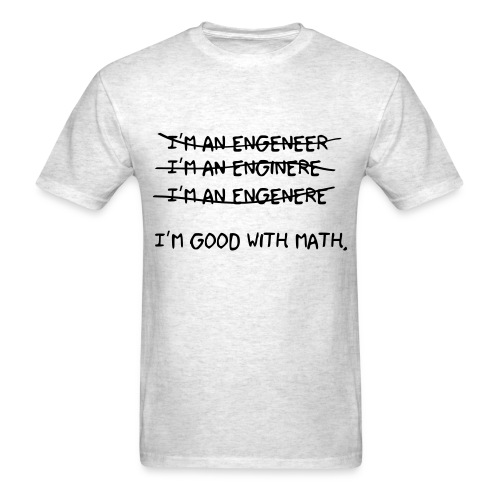 I'm an engineer - Men's T-Shirt