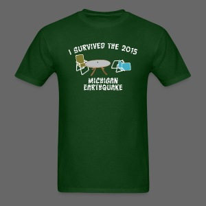 I Survived Michigan Earthquake - Men's T-Shirt