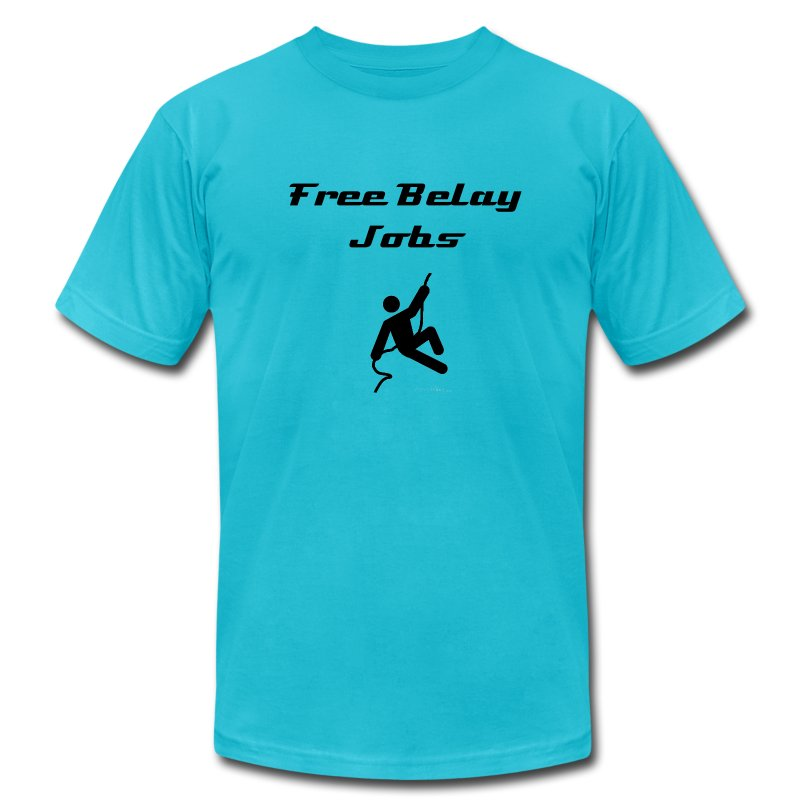 Free Belay Jobs - Men's T-Shirt by American Apparel