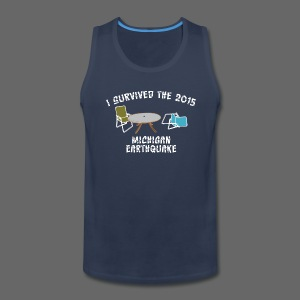 I Survived The Michigan Earthquake - Men's Premium Tank