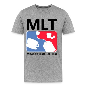 Major League Tea... T. - Men's Premium T-Shirt
