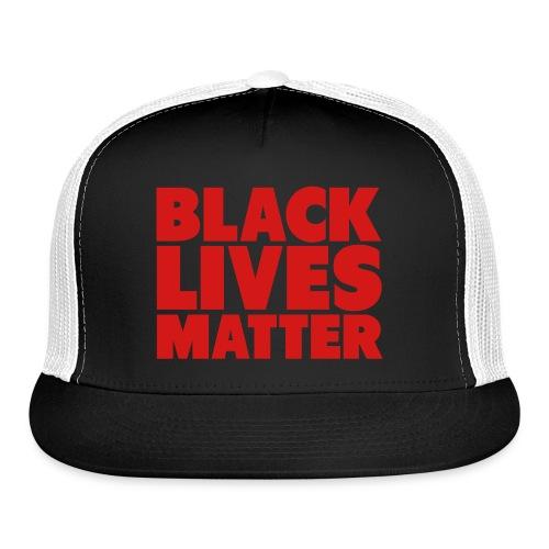 Black Lives Matter Cap  - Trucker Cap