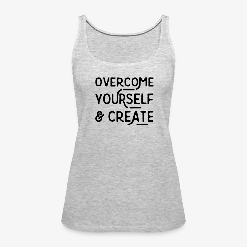 Overcome Yourself - Women's Premium Tank Top