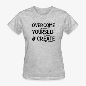 Overcome Yourself - Women's T-Shirt