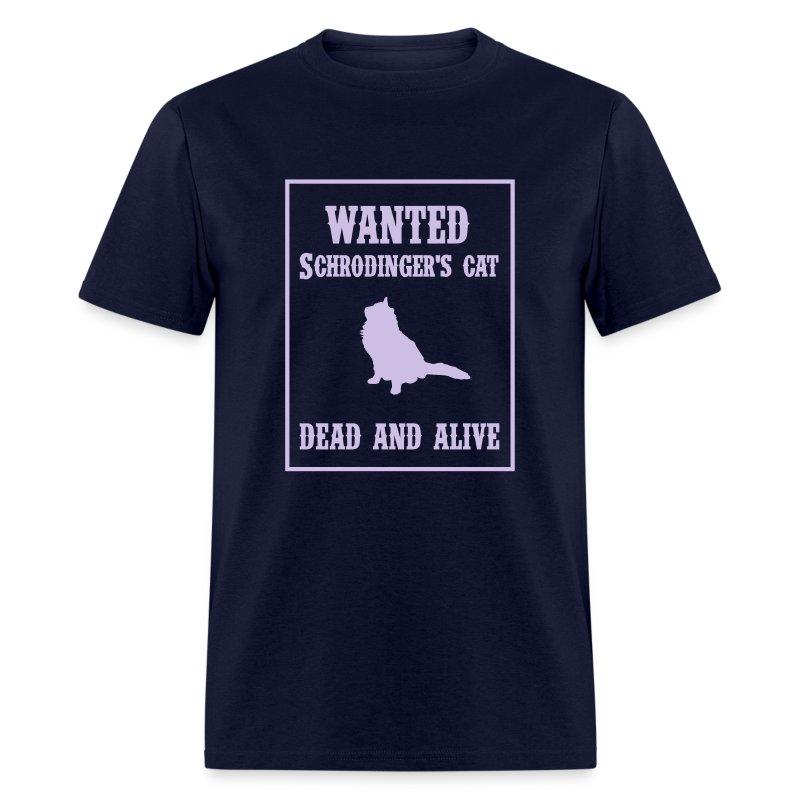 Wanted - Schrodinger's Cat - Men's T-Shirt