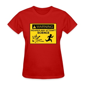 Wearer may attempt science (F) - Women's T-Shirt