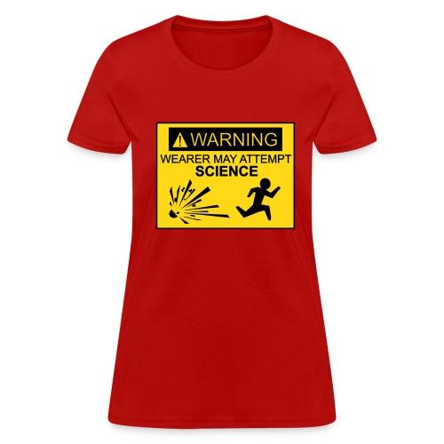 Wearer may attempt science (F) - Women's T-Shirt