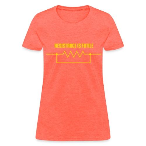 Resistance is futile (F) - Women's T-Shirt