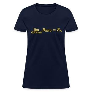 Limit GPA to zero (Engineering) (F) - Women's T-Shirt