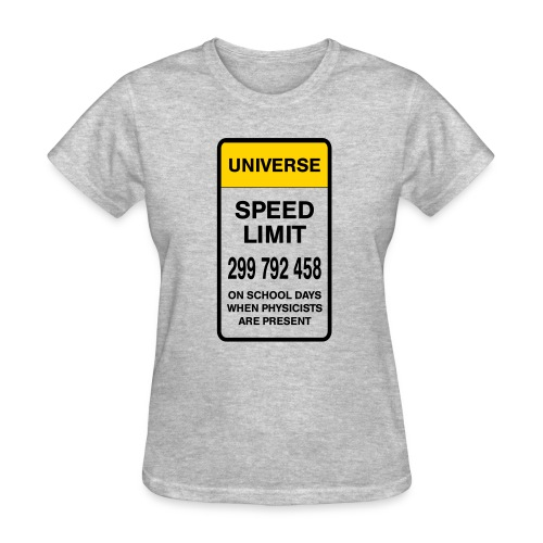 Speed limit of universe (F) - Women's T-Shirt