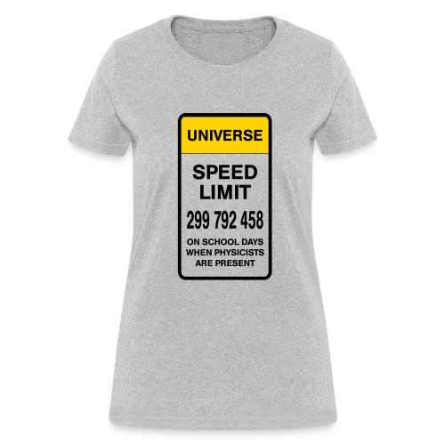 Speed limit of universe (F) - Women's T-Shirt
