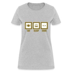 Eat, Sleep, Code (F) - Women's T-Shirt