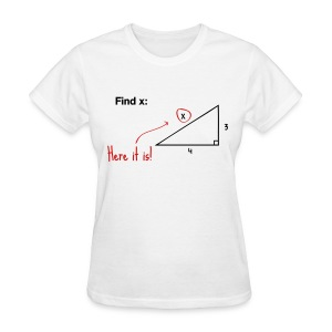 Find x - there it is! (F) - Women's T-Shirt