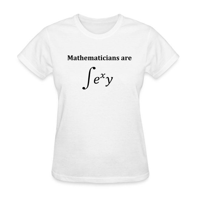 Mathematicians are sexy (F)