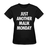 Women's T-Shirts ~ Women's T-Shirt ~ JUST ANOTHER MALIK MONDAY