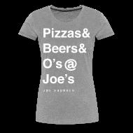 T-Shirts ~ Women's Premium T-Shirt ~ pizzas&beers&joe's women's grey