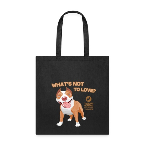 What's Not To Love Tote Bag - Tote Bag