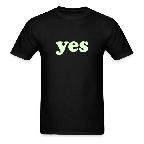 Yes Glow in the Dark T-Shirt - Men's T-Shirt