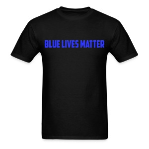 Blue Lives Matter - Men's T-Shirt