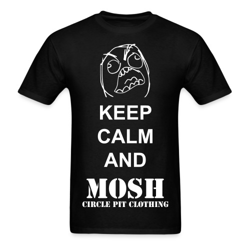Keep Calm and Mosh! - Men's T-Shirt
